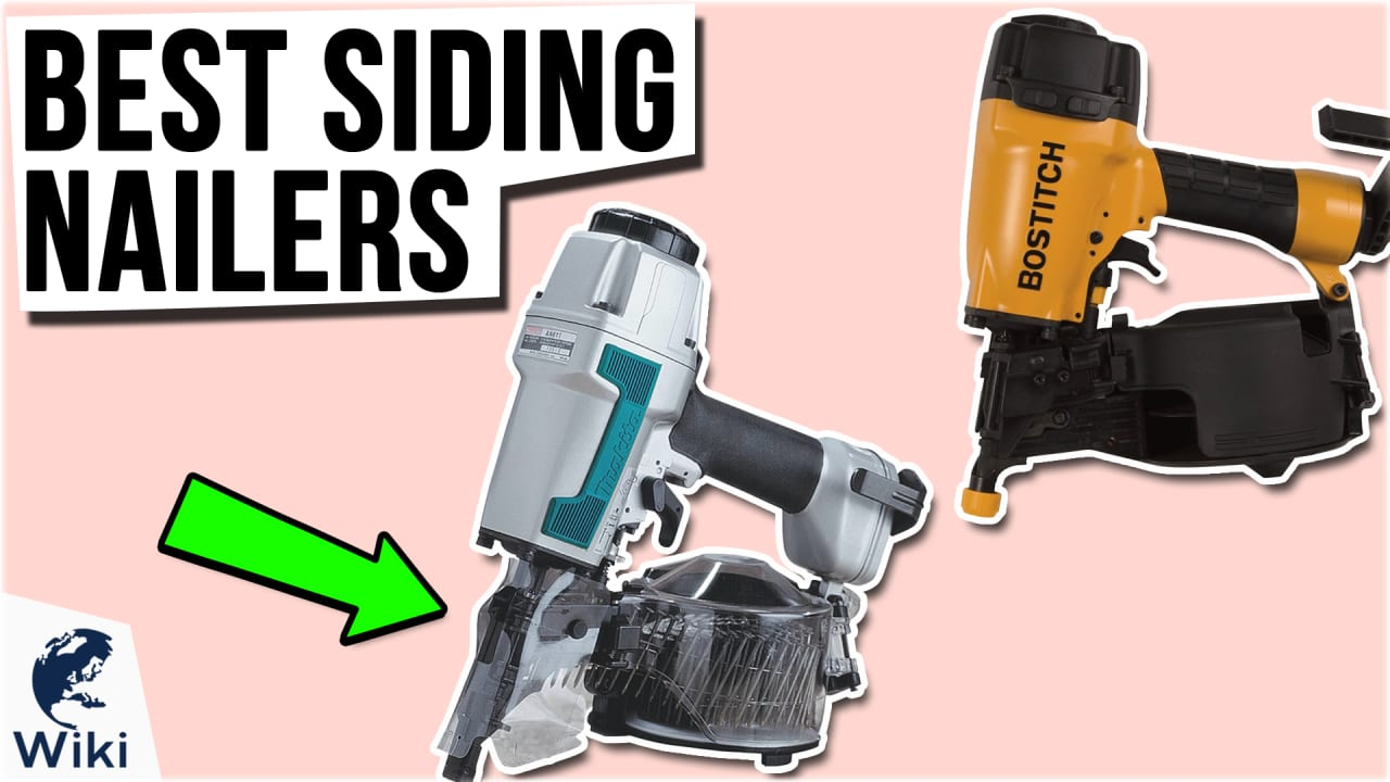 7 Best Siding Nailers