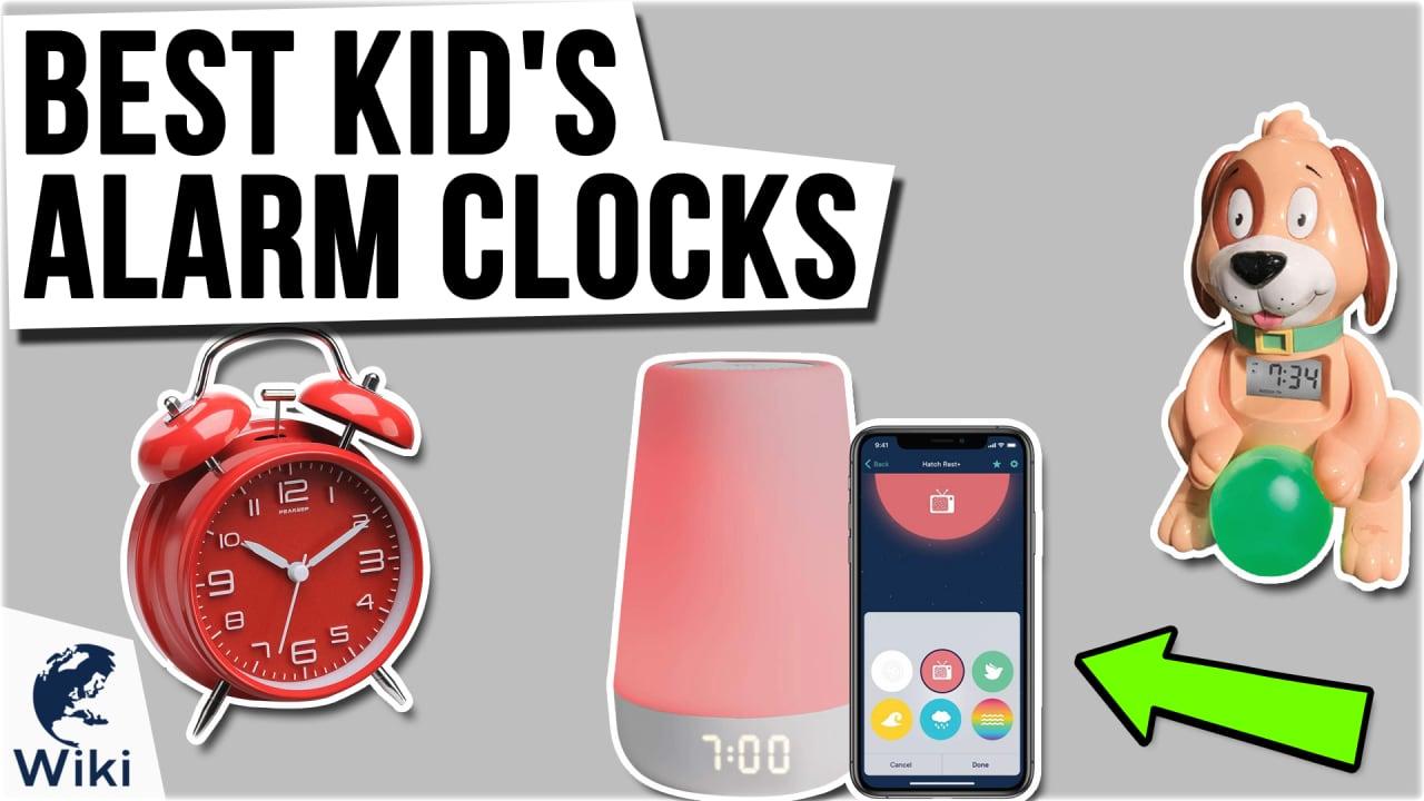10 Best Kid's Alarm Clocks