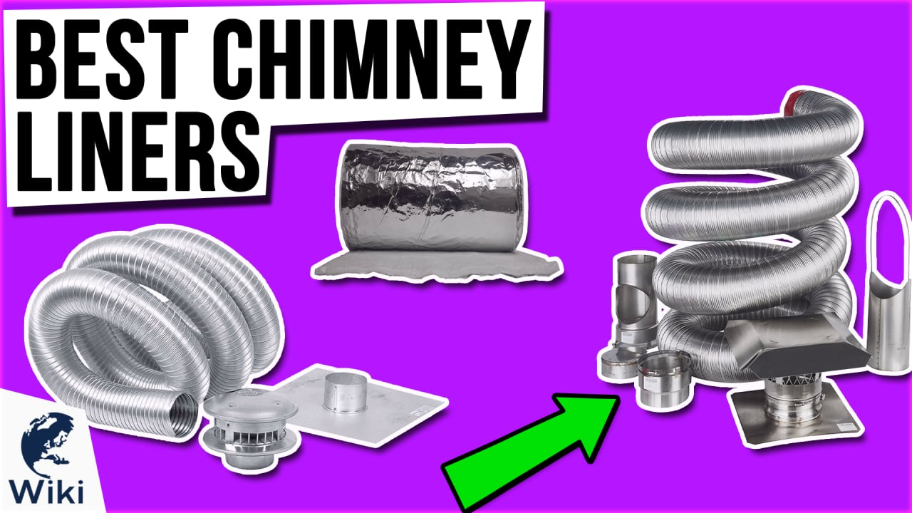 8 Best Chimney Liners