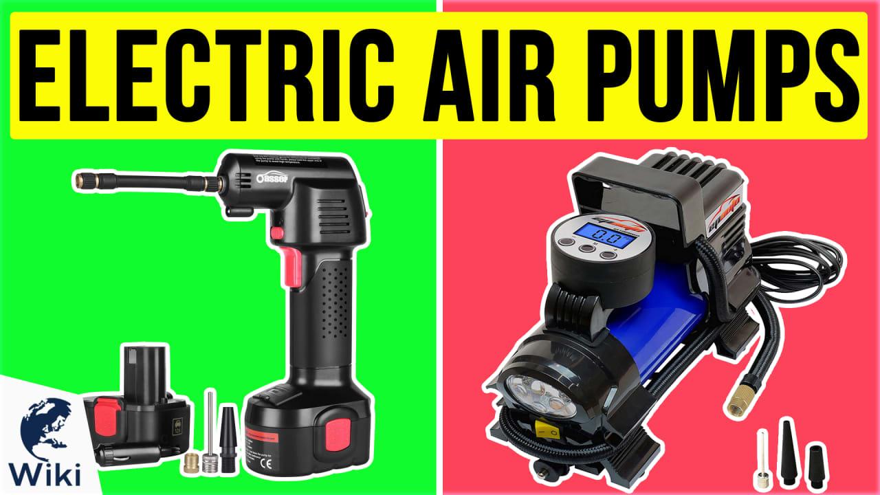 10 Best Electric Air Pumps