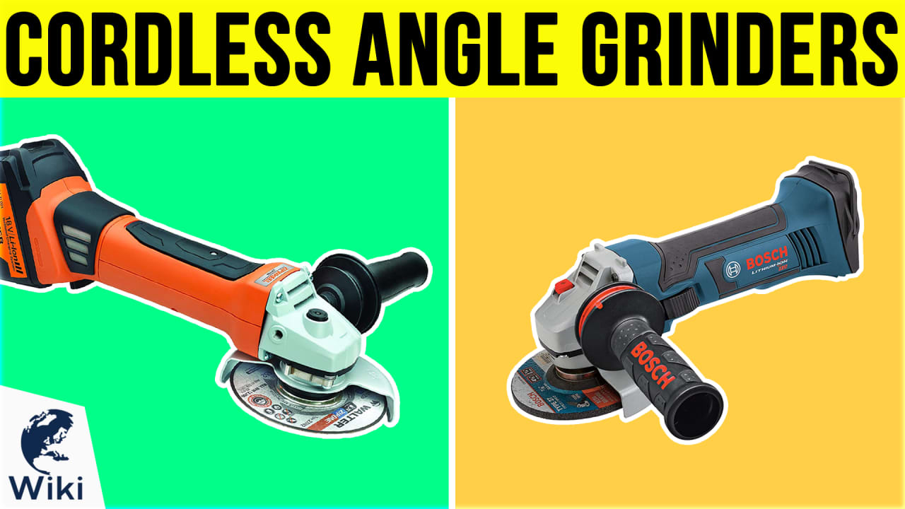 10 Best Cordless Angle Grinders