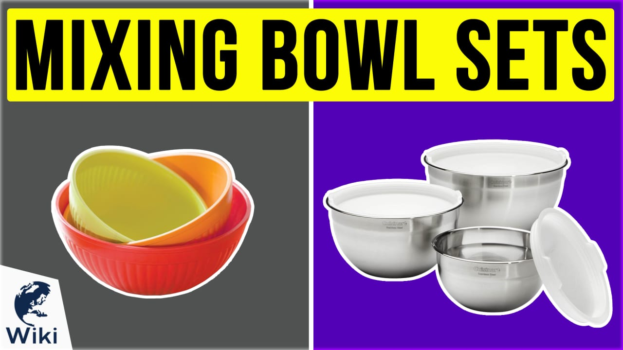 10 Best Mixing Bowl Sets