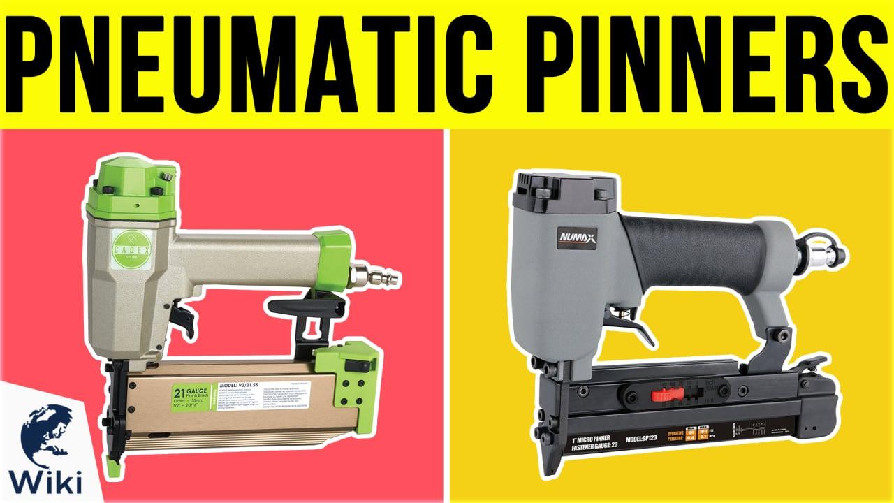 9 Best Pneumatic Pinners