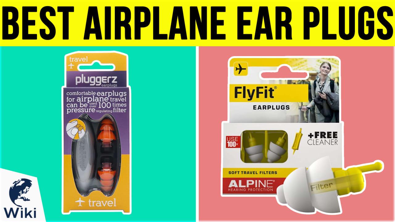 10 Best Airplane Ear Plugs