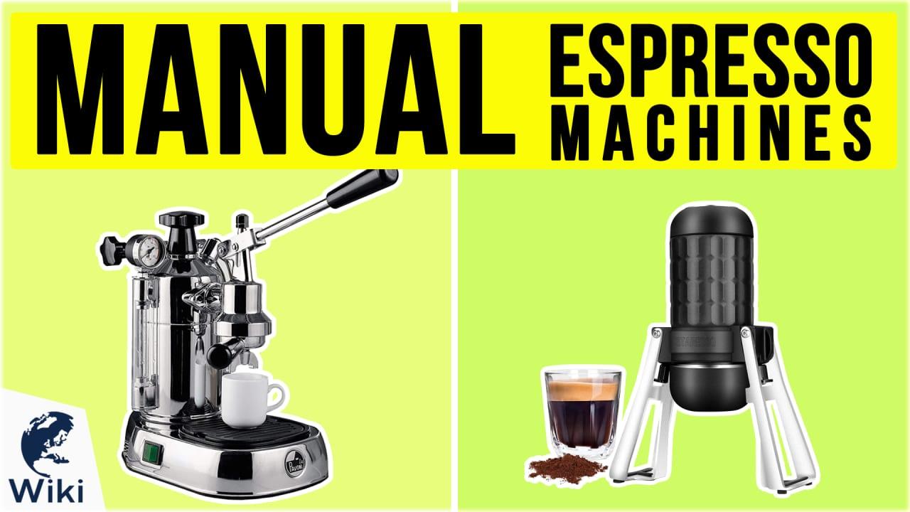 9 Best Manual Espresso Machines