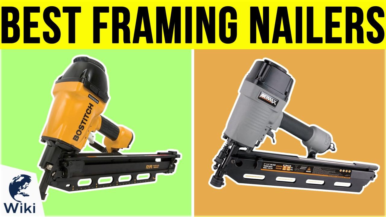 10 Best Framing Nailers