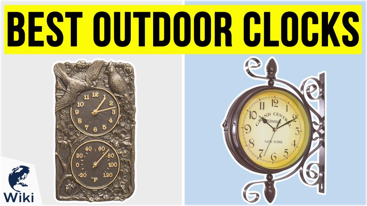 10 Best Outdoor Clocks