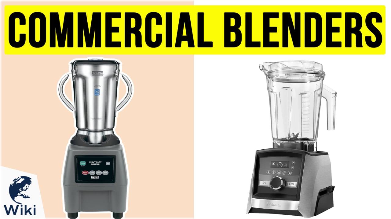 10 Best Commercial Blenders