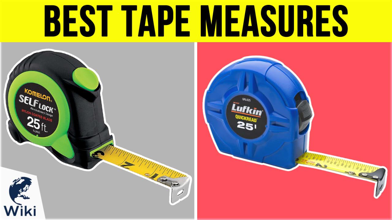 10 Best Tape Measures