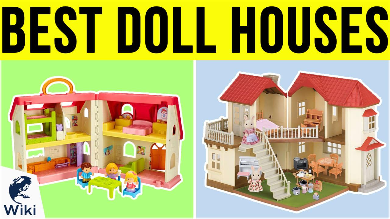 10 Best Doll Houses