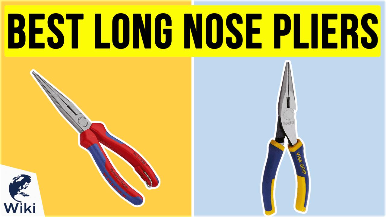 10 Best Long Nose Pliers