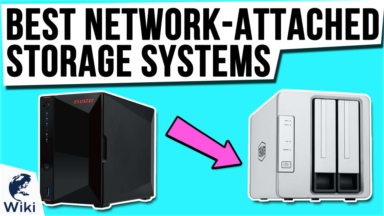 7 Best Network-Attached Storage Systems