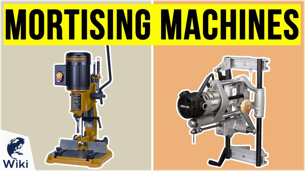8 Best Mortising Machines