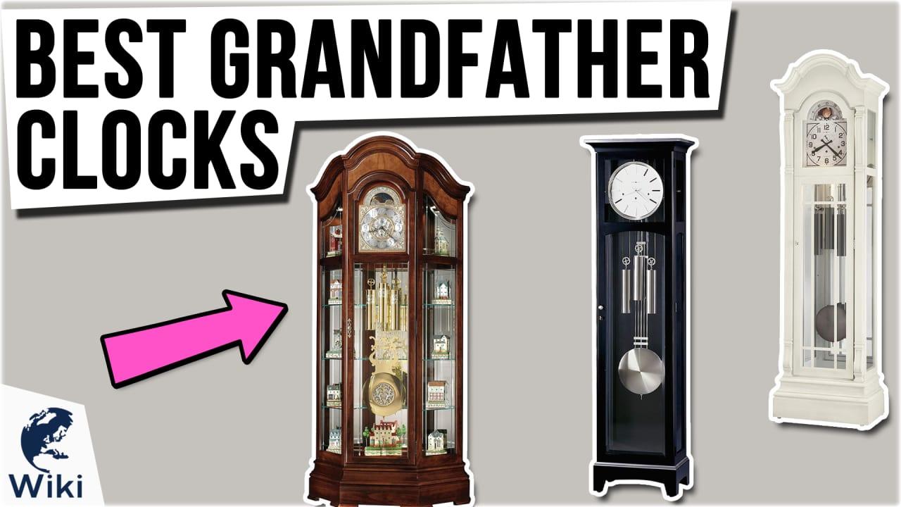 7 Best Grandfather Clocks