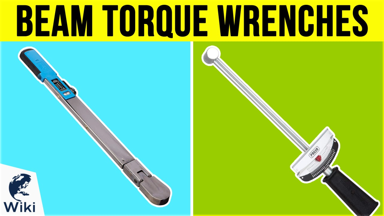 9 Best Beam Torque Wrenches
