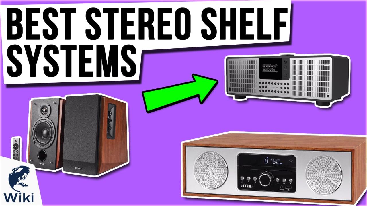 10 Best Stereo Shelf Systems