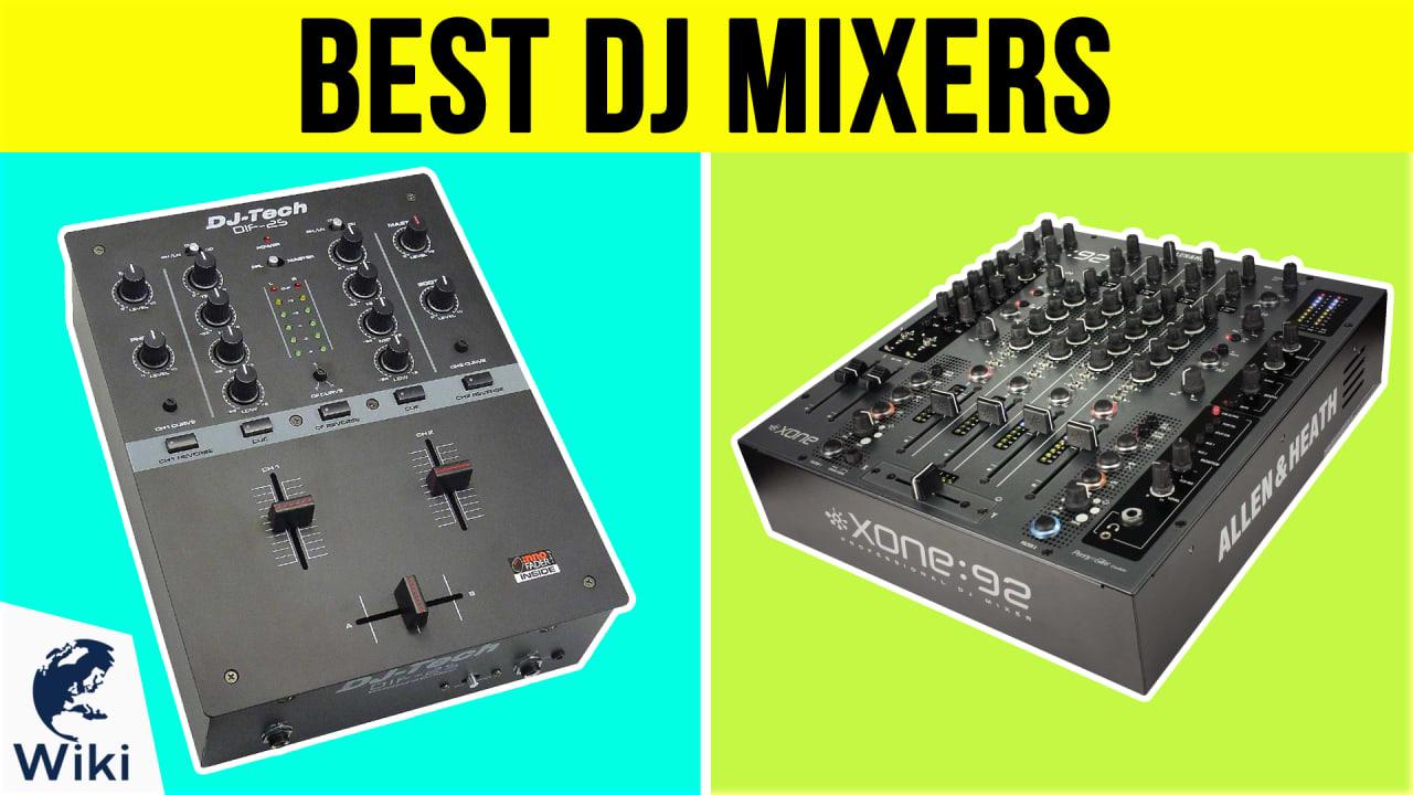10 Best DJ Mixers