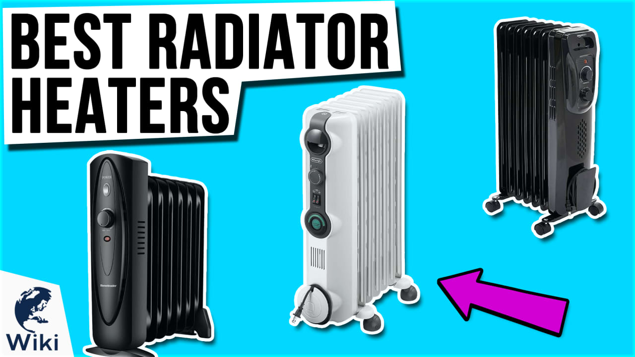 8 Best Radiator Heaters