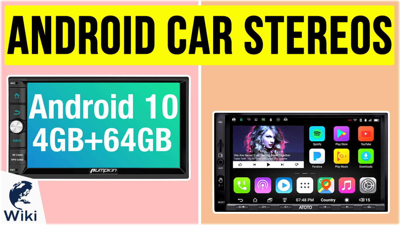 10 Best Android Car Stereos