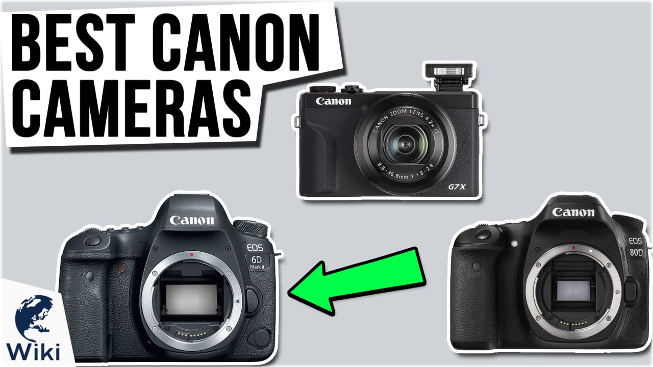 10 Best Canon Cameras