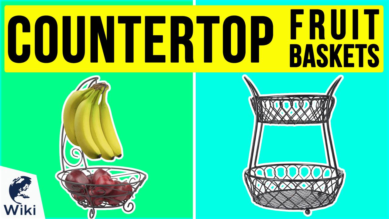 10 Best Countertop Fruit Baskets