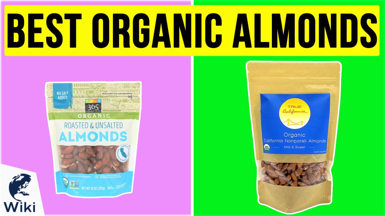 10 Best Organic Almonds