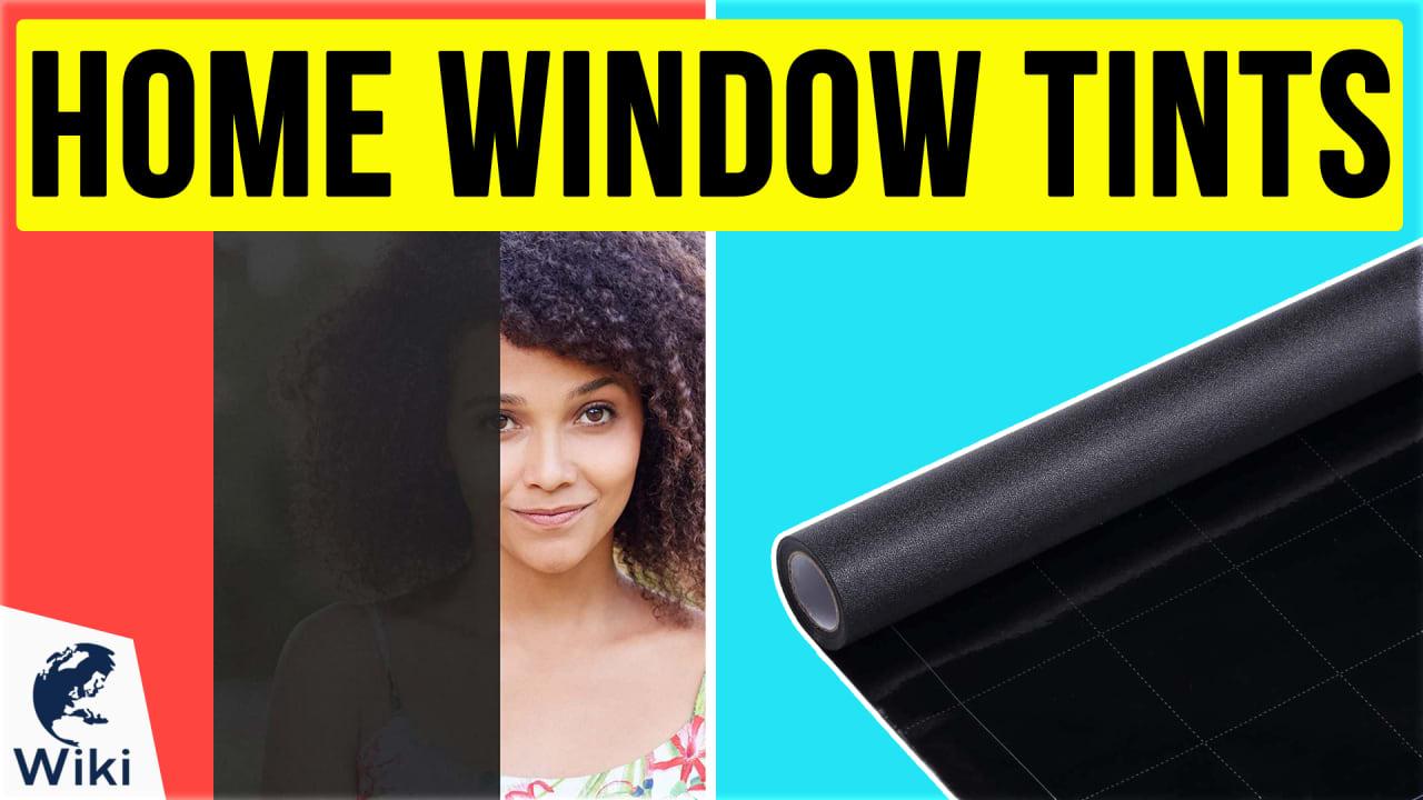 10 Best Home Window Tints
