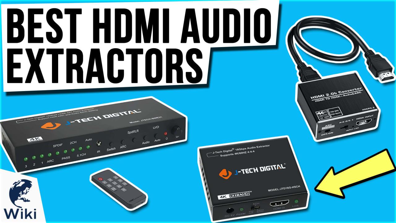 6 Best HDMI Audio Extractors