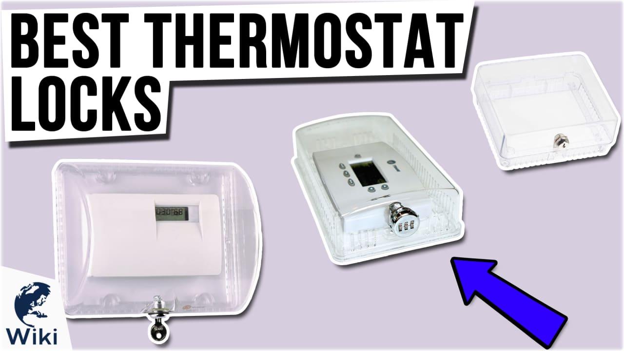 9 Best Thermostat Locks