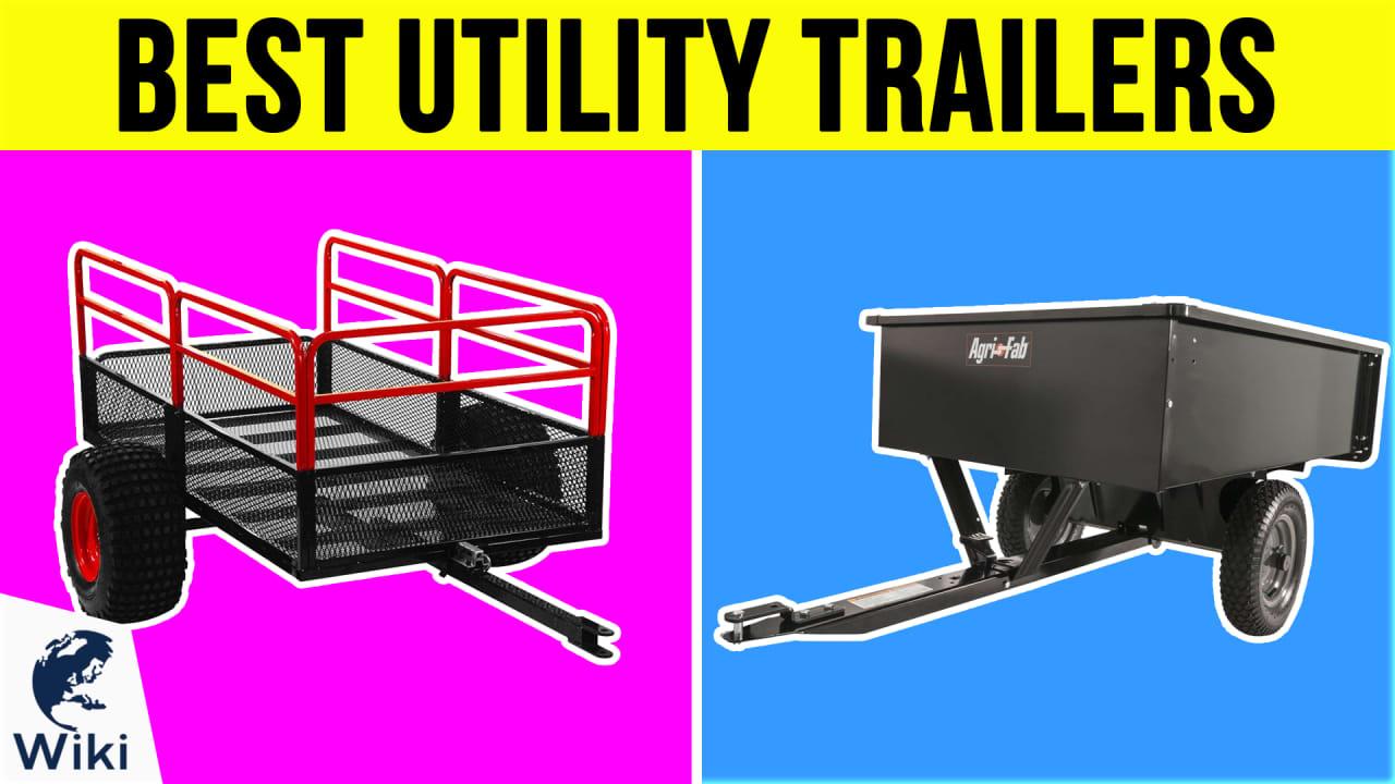7 Best Utility Trailers