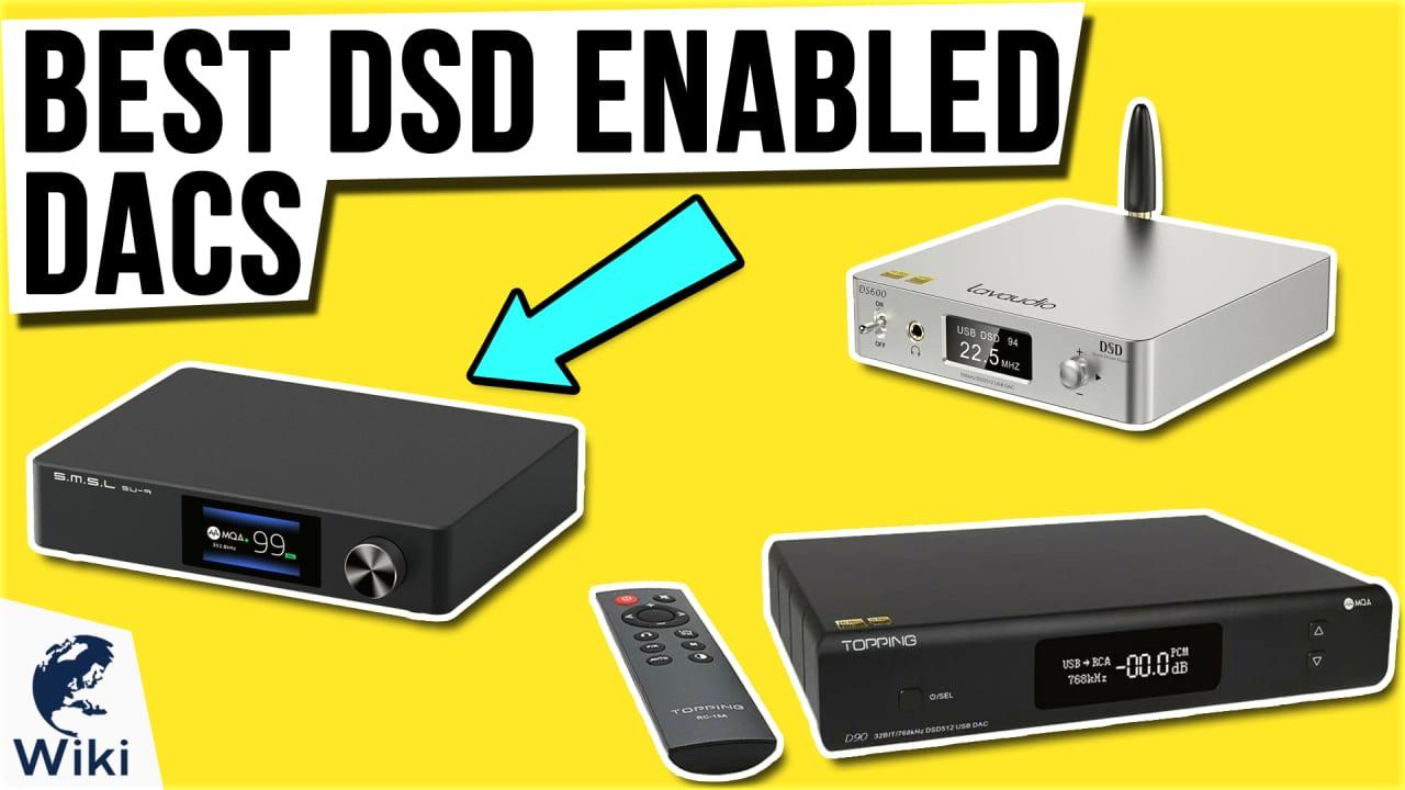 8 Best DSD Enabled DACs