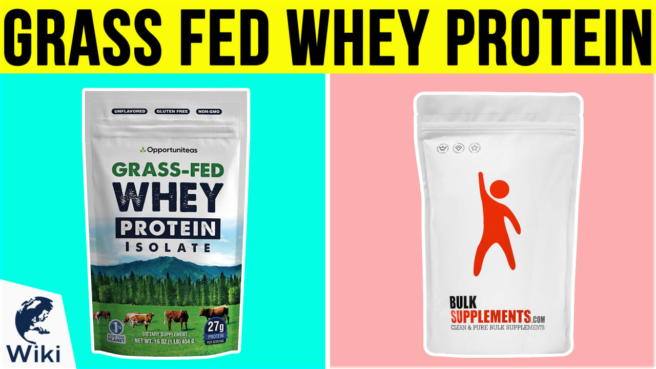10 Best Grass Fed Whey Protein