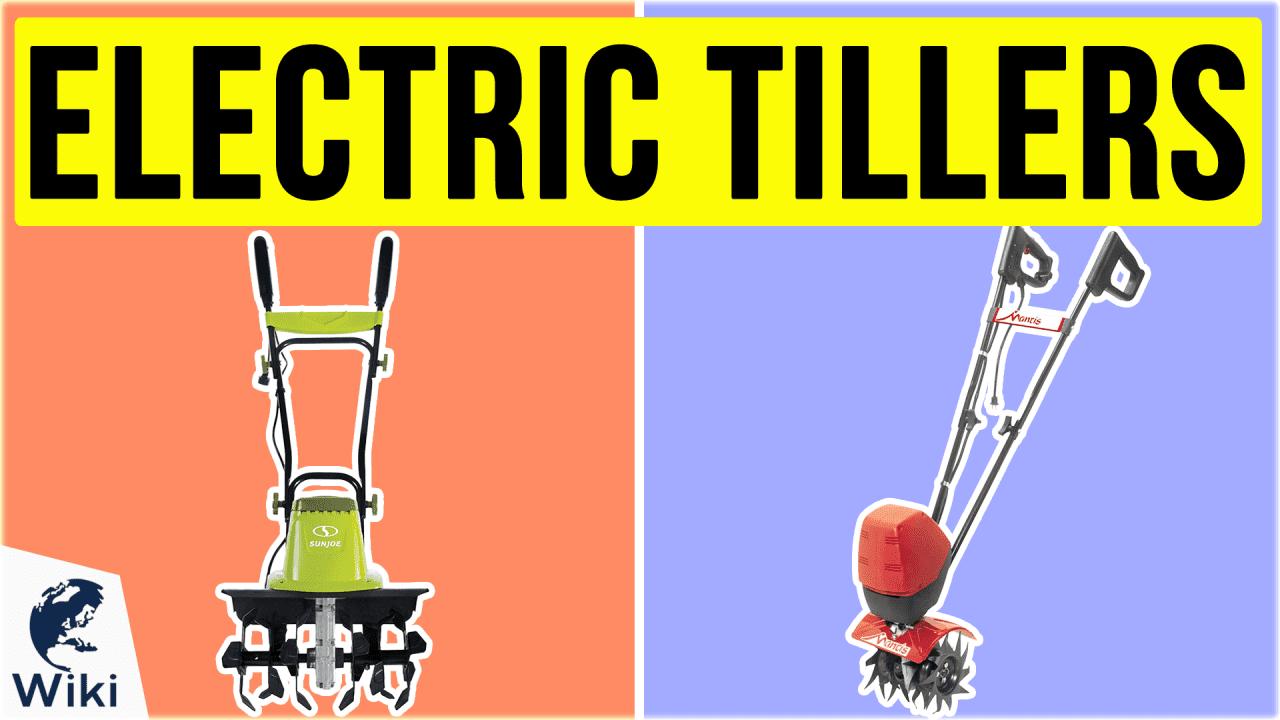 10 Best Electric Tillers