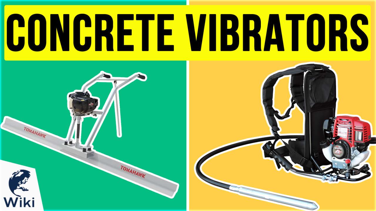10 Best Concrete Vibrators