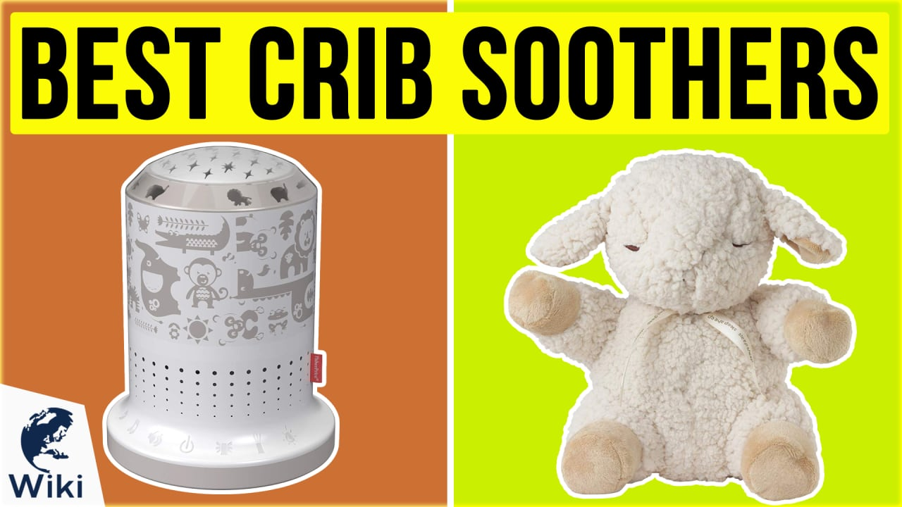 10 Best Crib Soothers