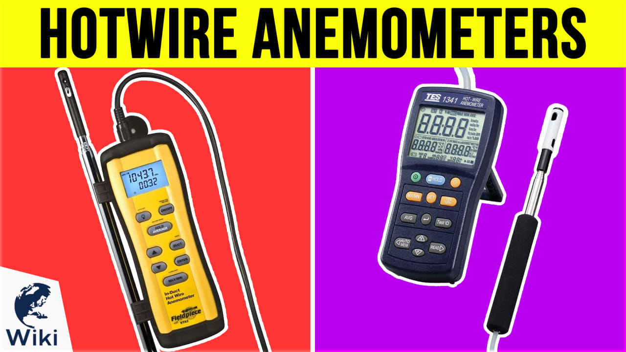 10 Best Hotwire Anemometers