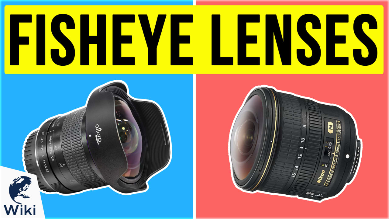 9 Best Fisheye Lenses