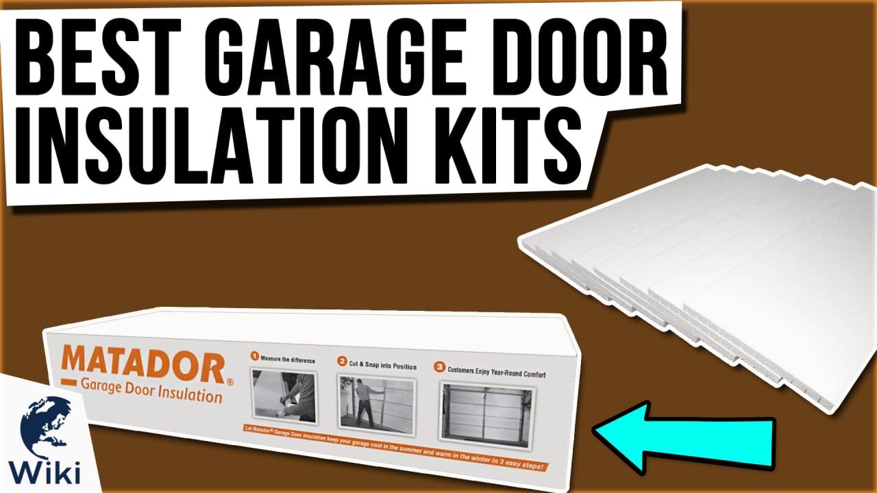 9 Best Garage Door Insulation Kits