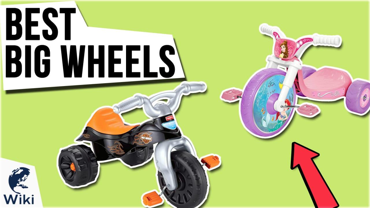 9 Best Big Wheels