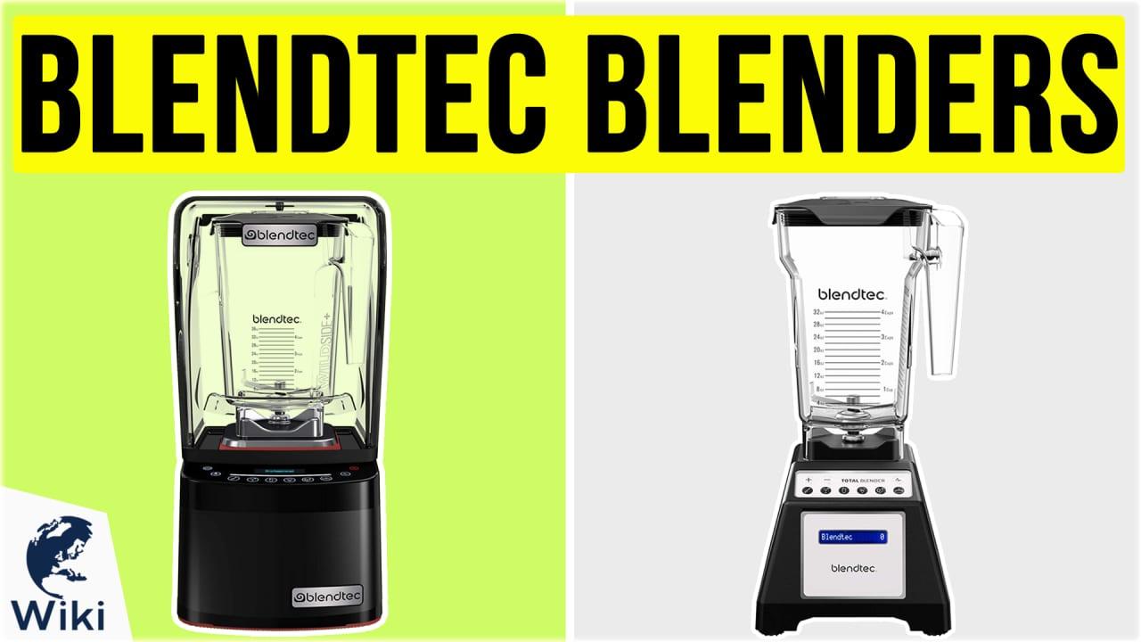 10 Best Blendtec Blenders