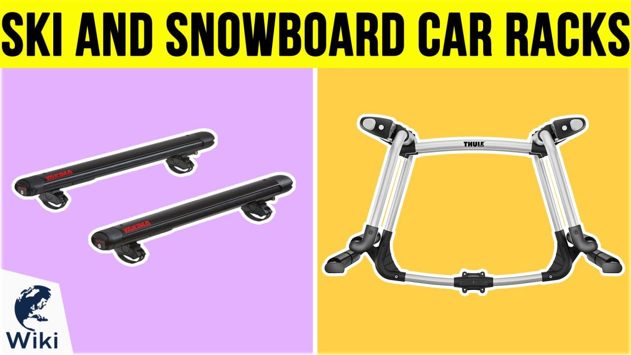 10 Best Ski And Snowboard Car Racks