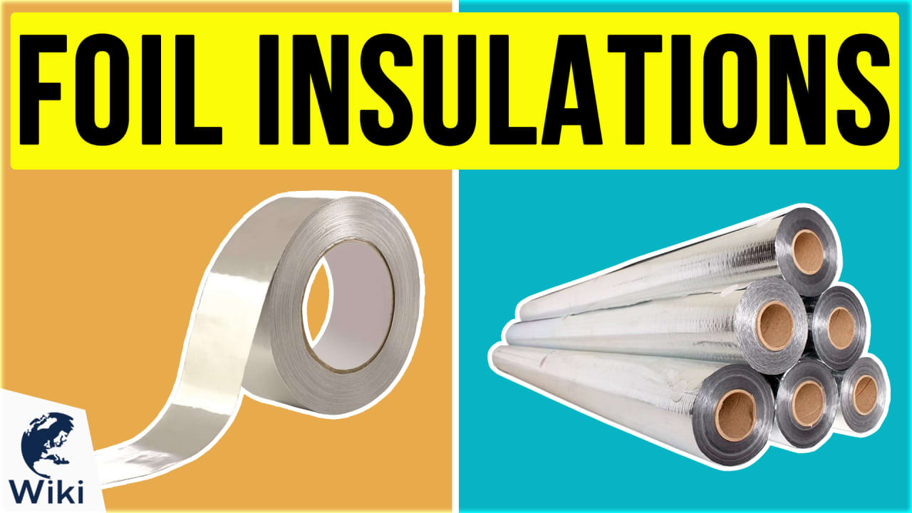 7 Best Foil Insulations