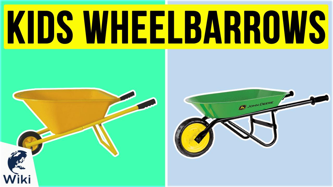 10 Best Kids Wheelbarrows