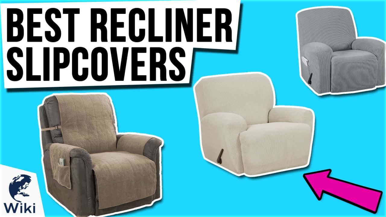 10 Best Recliner Slipcovers