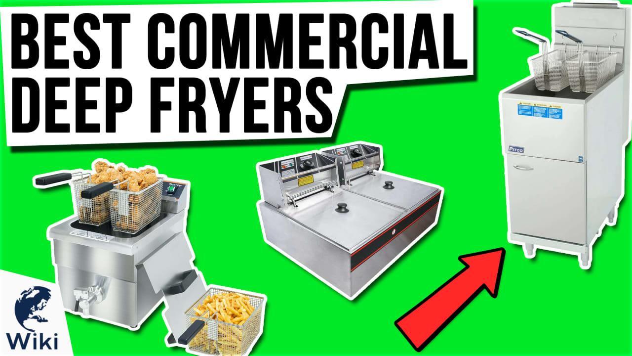10 Best Commercial Deep Fryers