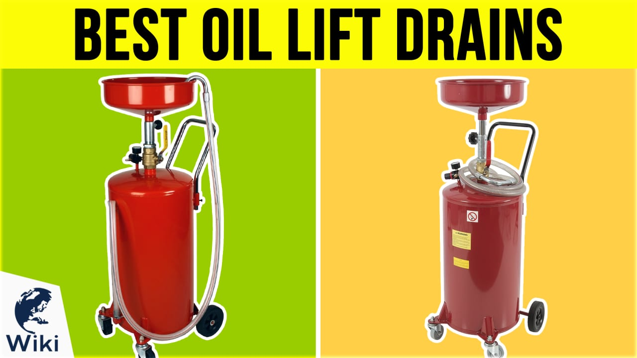 8 Best Oil Lift Drains