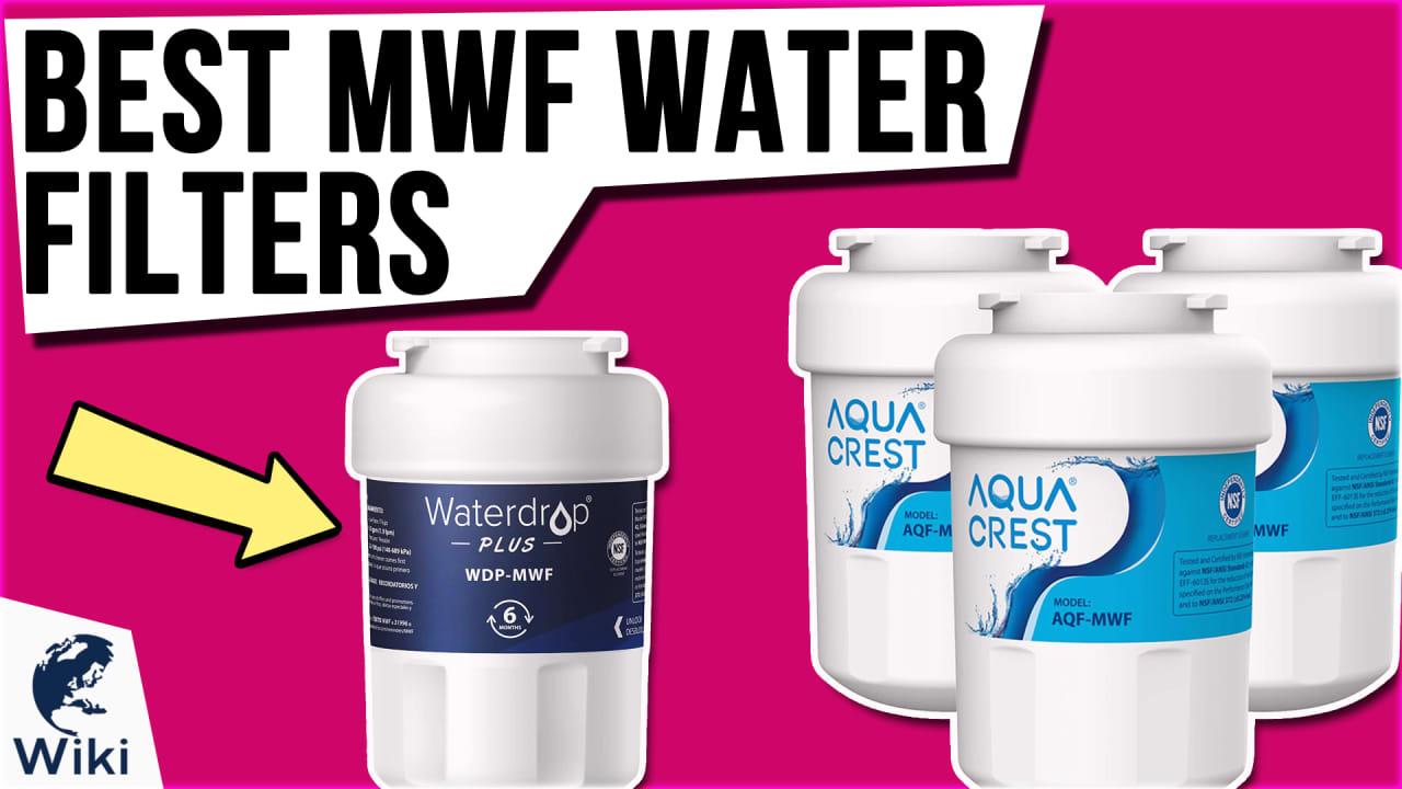 10 Best MWF Water Filters