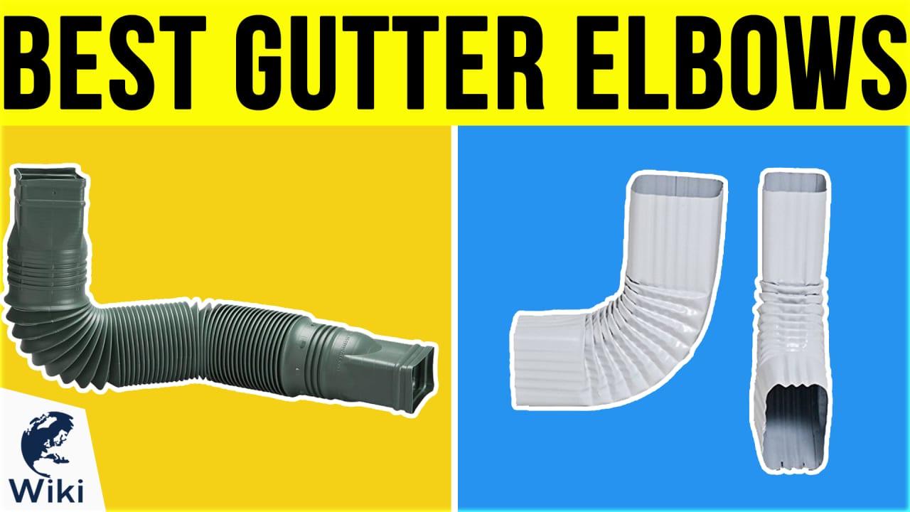 8 Best Gutter Elbows
