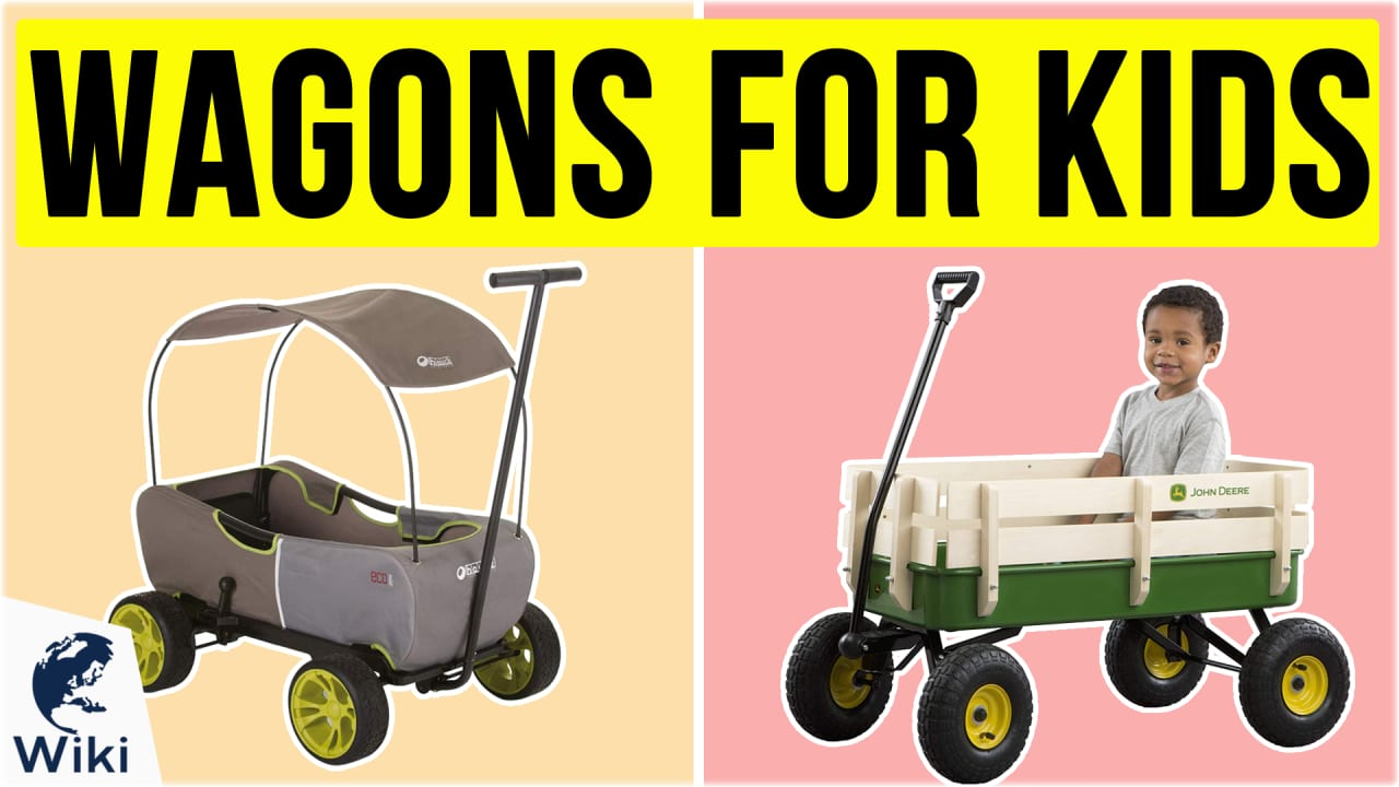 10 Best Wagons For Kids