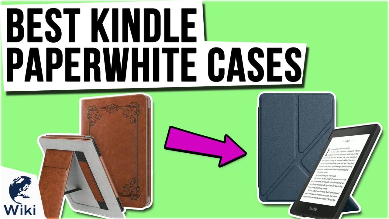 8 Best Kindle Paperwhite Cases